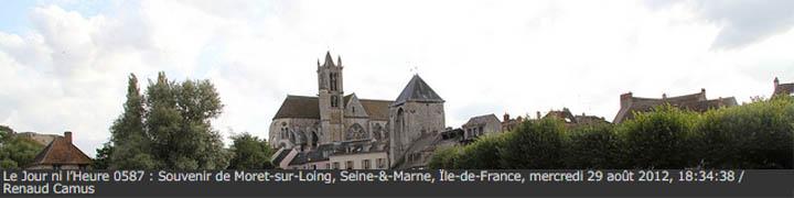 Le Jour ni l'Heure 0587 : Souvenir de Moret-sur-Loing, Seine-&-Marne, Ile-de-France, mercredi 29 aout 2012, 18:34:38