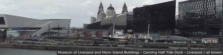Museum of Liverpool and Mann Island Buildings - Canning Half Tide Dock - Liverpool